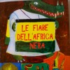 Le fiabe che raccontano l'Africa Nera: quando la conoscenza umana è a portata di bambino