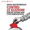 I limiti delle elezioni nel nuovo libro di David van Reybrouck